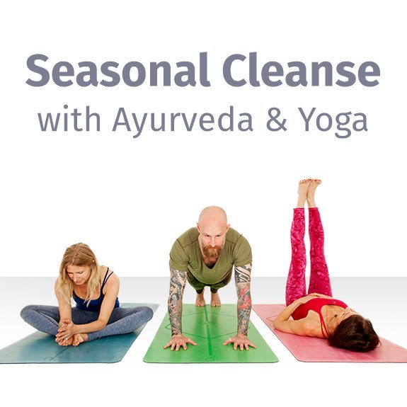Seasonal cleanse with Ayurveda and yoga program